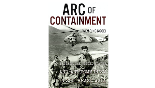 The Arc Of Containment Britain The United States And